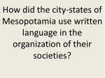 how did the city states of mesopotamia use written language in the organization of their societies