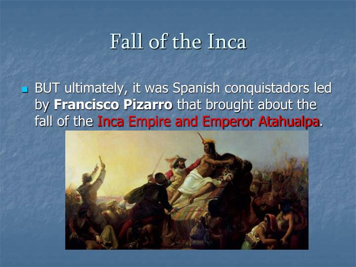 Fall of the Inca