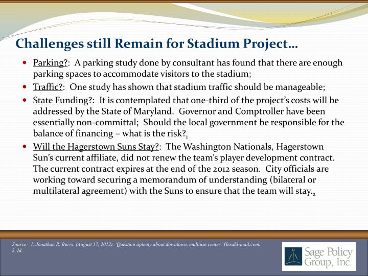 Challenges still Remain for Stadium Project…