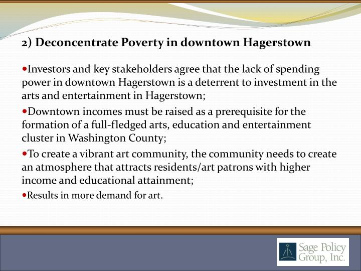 2) Deconcentrate Poverty in downtown Hagerstown