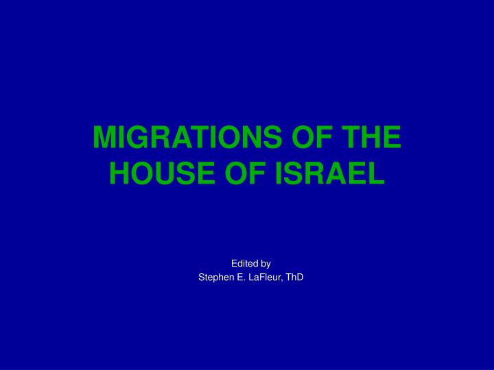 migrations of the house of israel n.