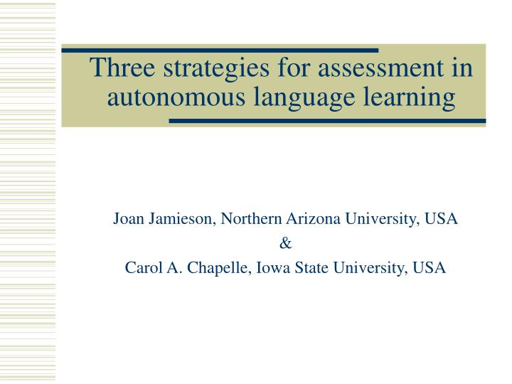 three strategies for assessment in autonomous language learning n.