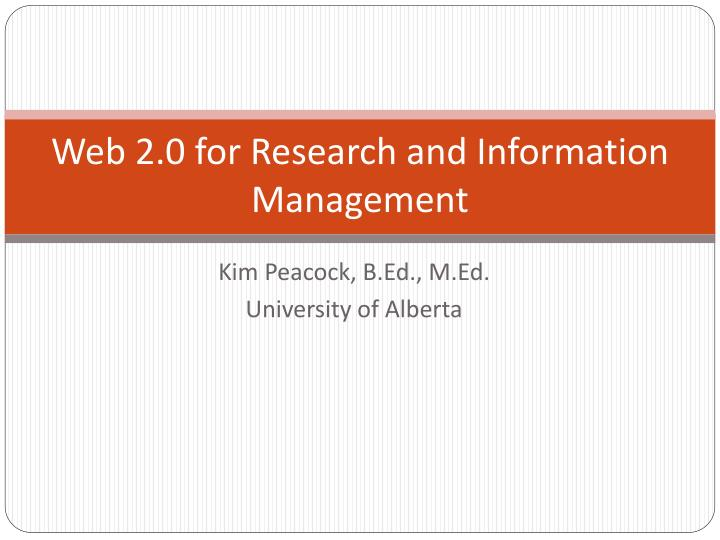 web 2 0 for research and information management n.