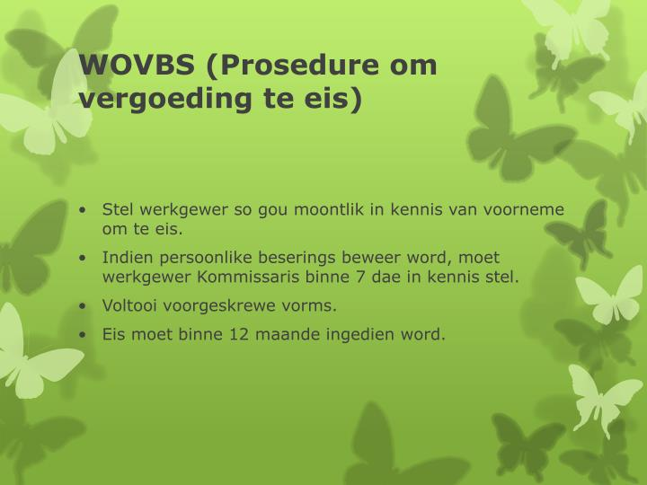 WOVBS (Prosedure om vergoeding te eis)