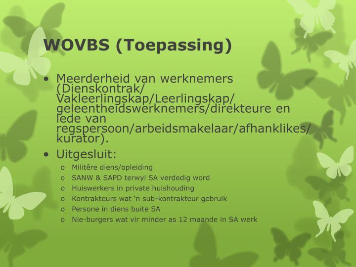 WOVBS (Toepassing)