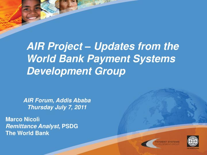 AIR Project – Updates from the World Bank Payment Systems Development Group
