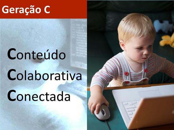 Geração C