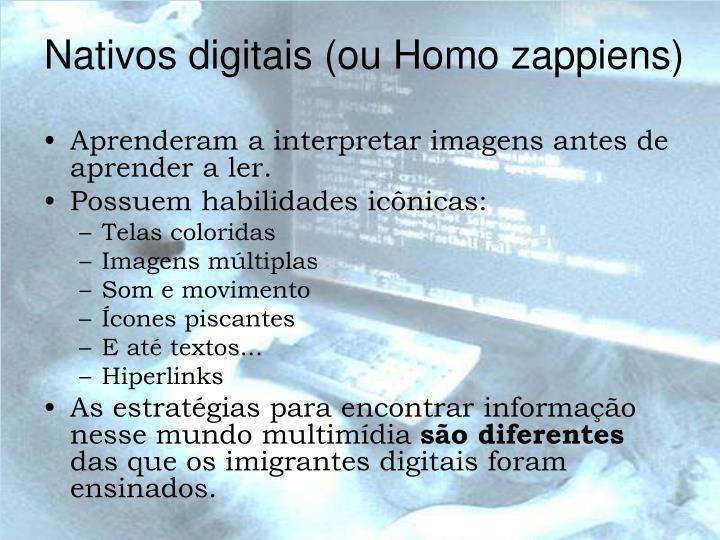 Nativos digitais (ou Homo zappiens)