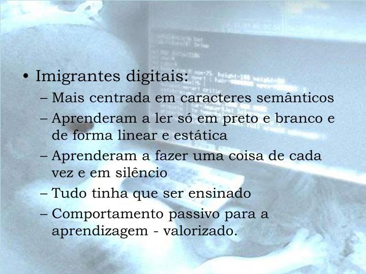 Imigrantes digitais: