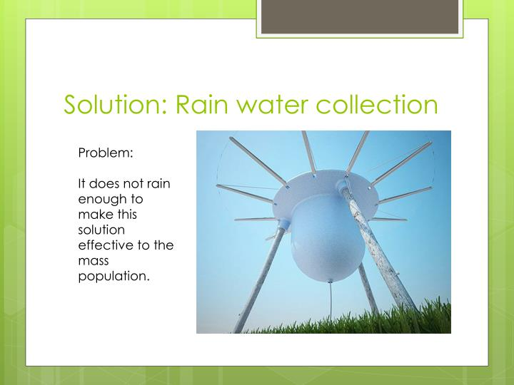 Solution: Rain water collection