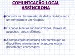 comunica o local ass ncrona