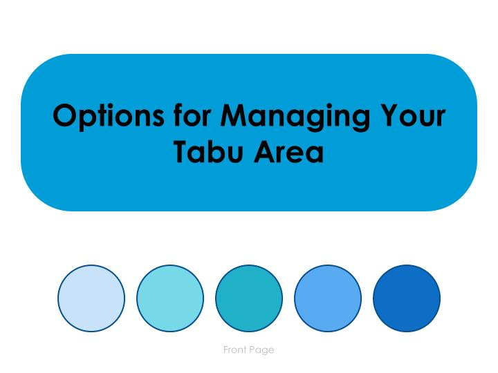 options for managing your tabu area n.