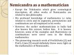 nemicandra as a mathematician