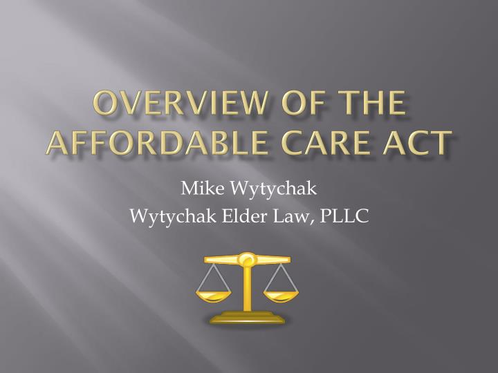 overview of the affordable care act n.