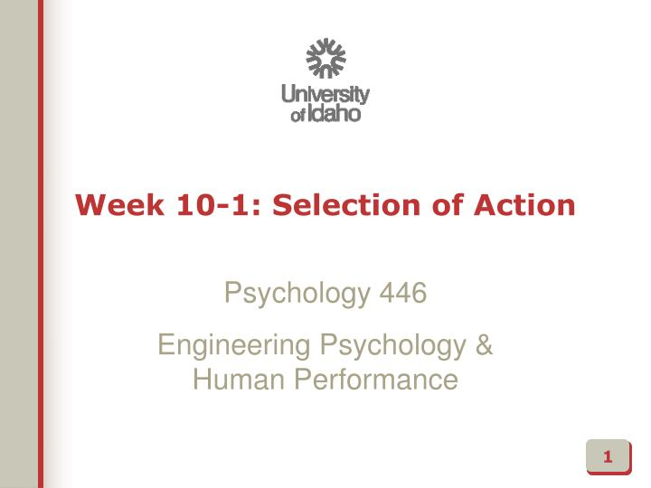 week 10 1 selection of action n.