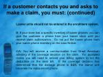 if a customer contacts you and asks to make a claim you must continued2