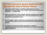 top ten common sense rules for the appropriate use of social media1