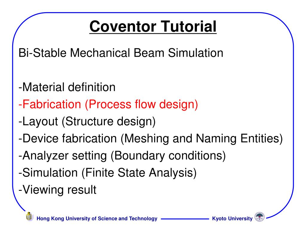 PPT - Coventor Tutorial PowerPoint Presentation - ID:5786871