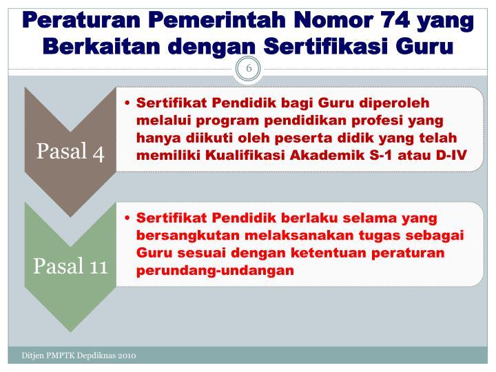 Peraturan Pemerintah Nomor 74 yang Berkaitan dengan Sertifikasi Guru