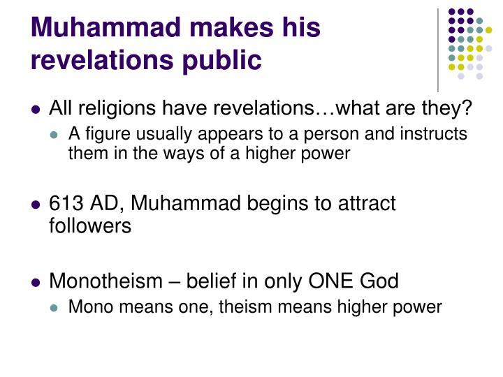 Muhammad makes his revelations public