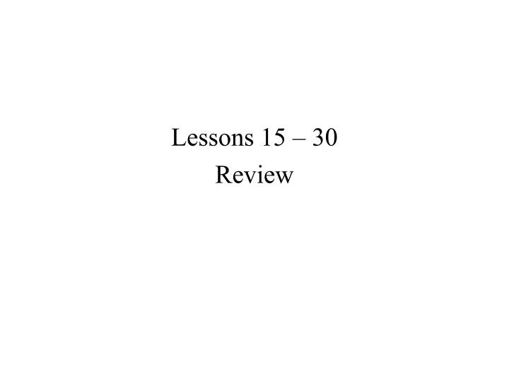 lessons 15 30 review n.