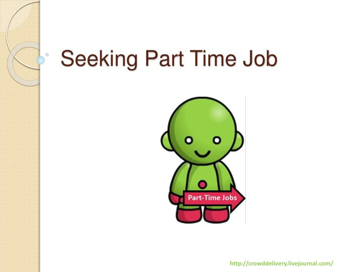 seeking part time job n.
