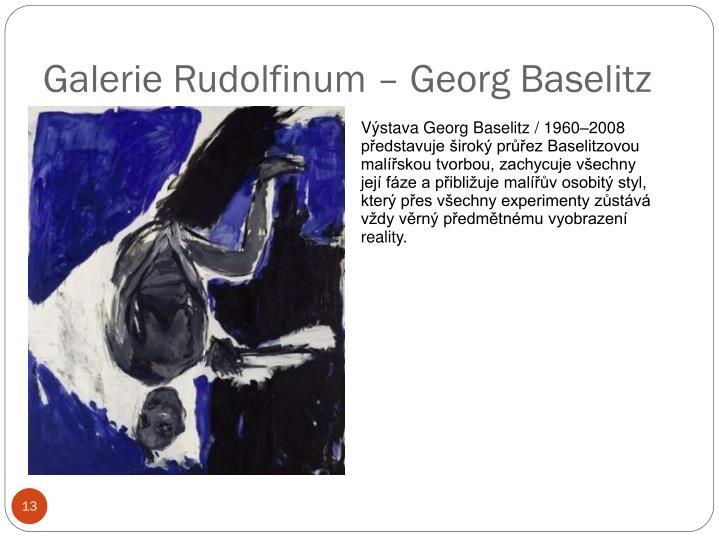 Galerie Rudolfinum – Georg Baselitz
