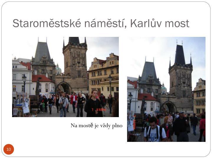 Staroměstské náměstí, Karlův most