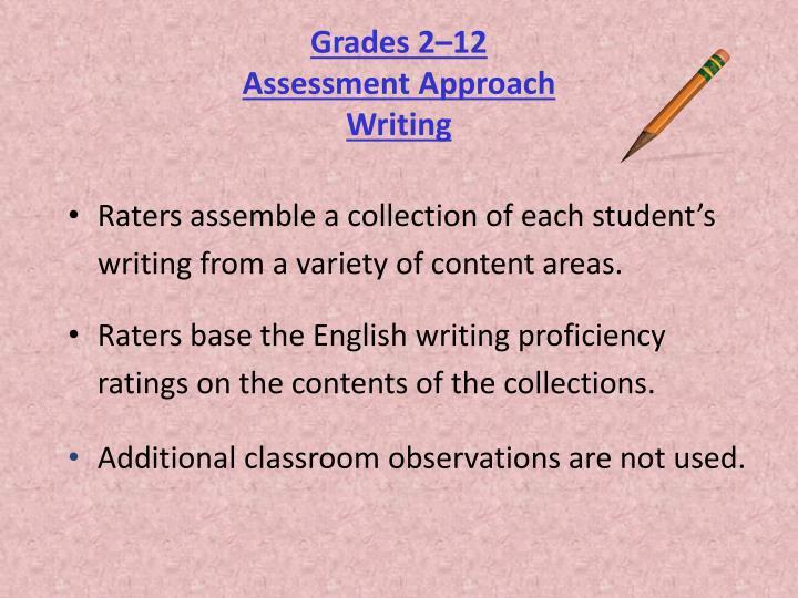 Grades 2 12 assessment approach writing