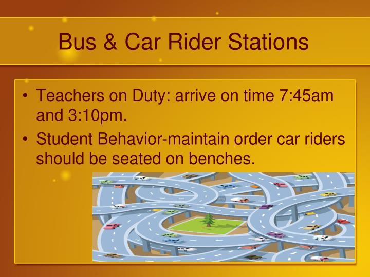 Bus & Car Rider Stations