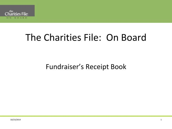 The Charities File:  On Board