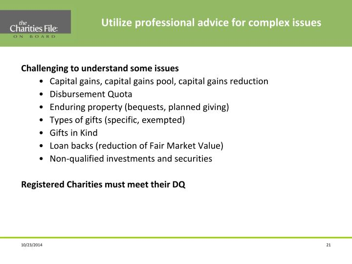 Utilize professional advice for complex issues
