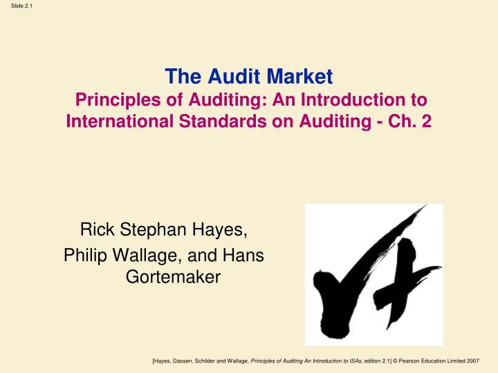 the audit market principles of auditing an introduction to international standards on auditing ch 2 n.