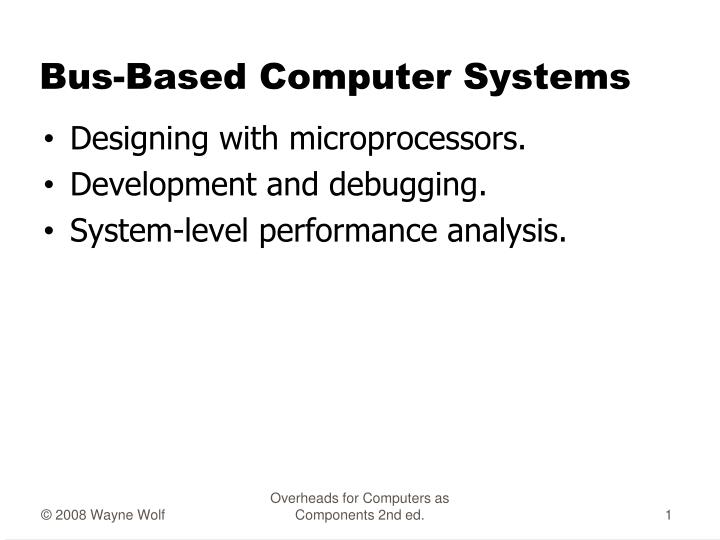 bus based computer systems n.
