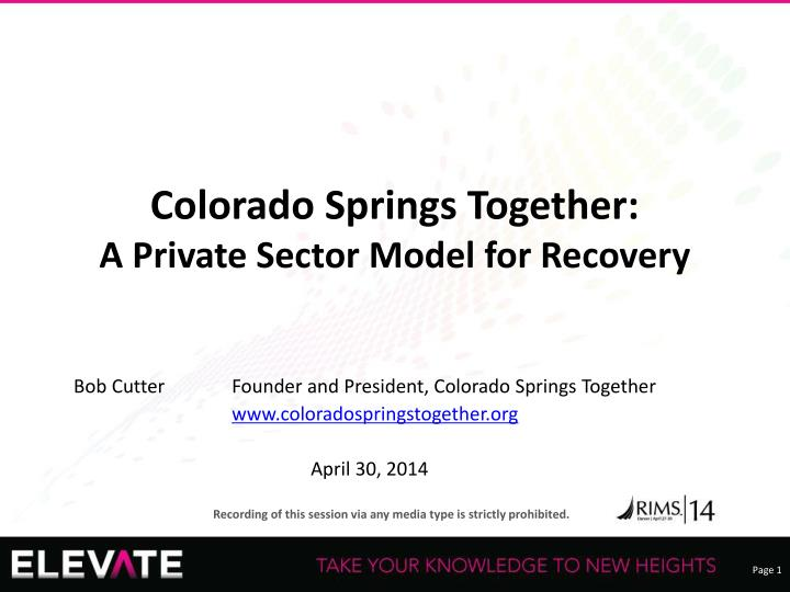 colorado springs together a private sector model for recovery n.