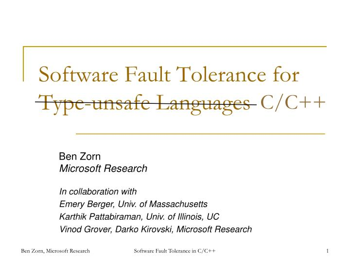software fault tolerance for type unsafe languages n.