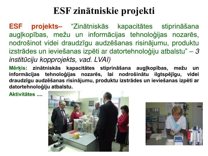 ESF zinātniskie projekti