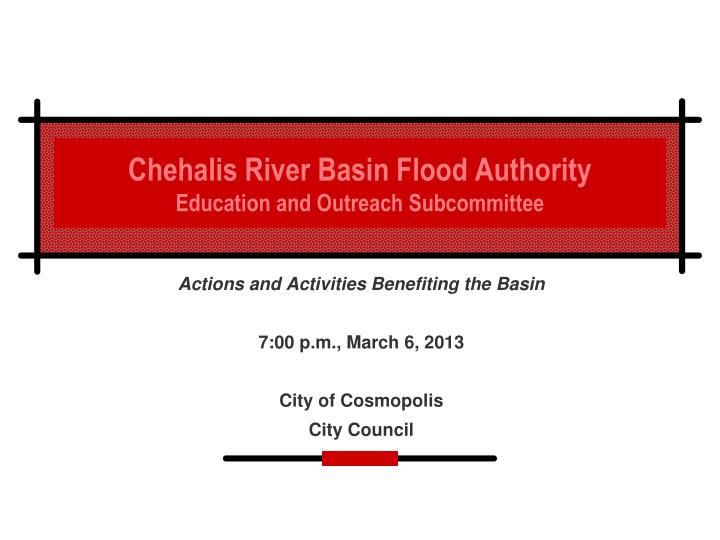 chehalis river basin flood authority education and outreach subcommittee n.