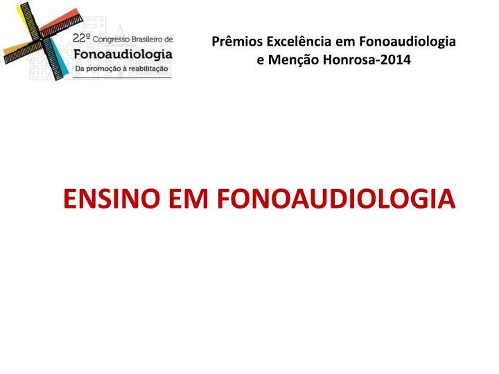 ENSINO EM FONOAUDIOLOGIA