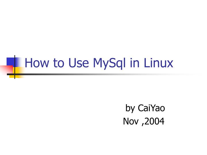 how to use mysql in linux n.