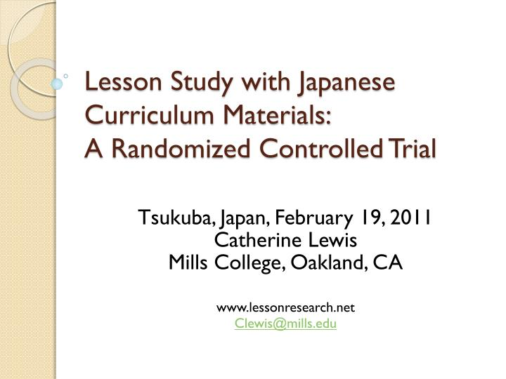 lesson study with japanese curriculum materials a randomized controlled trial n.