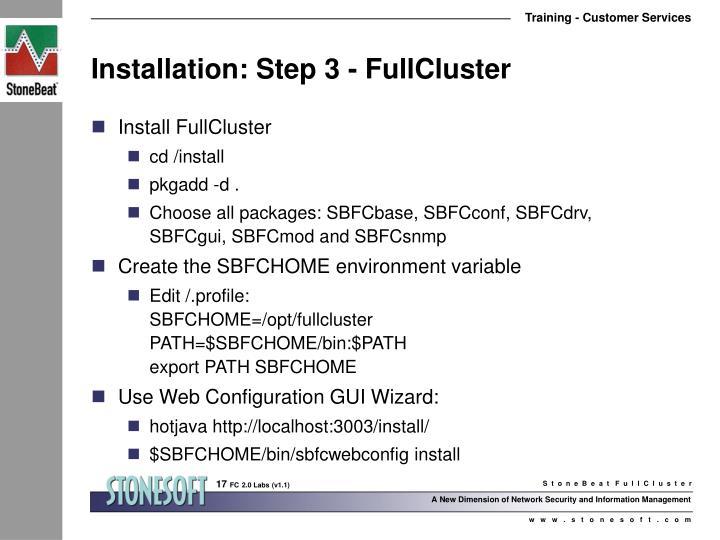 Installation: Step 3 - FullCluster