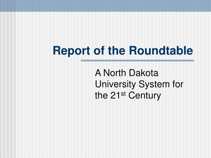 report of the roundtable n.