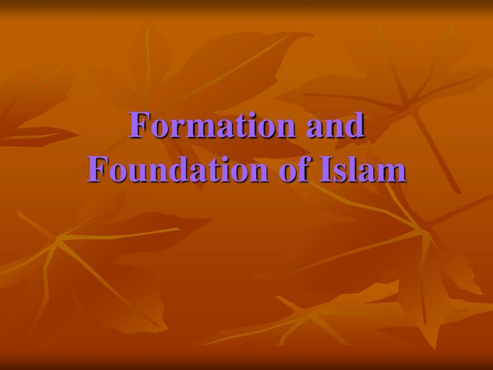 formation and foundation of islam n.