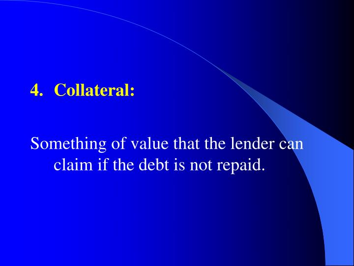 Collateral: