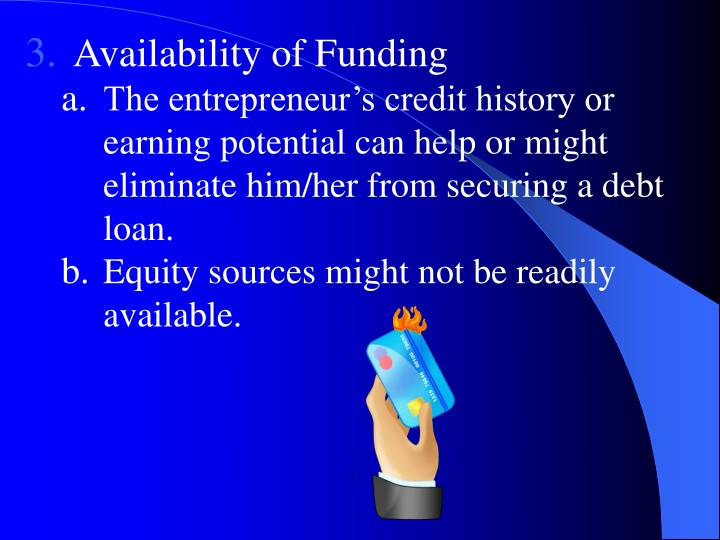 Availability of Funding