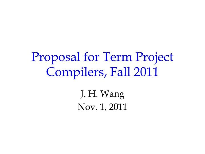 proposal for term project compilers fall 2011 n.