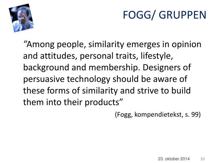 FOGG/ GRUPPEN