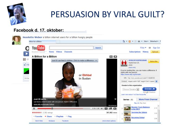 PERSUASION BY VIRAL GUILT?