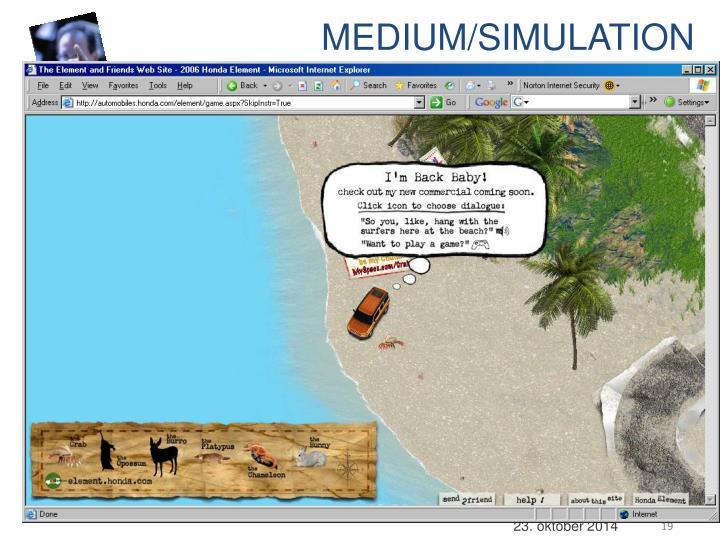 MEDIUM/SIMULATION